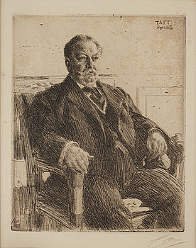 "ANDERS ZORN, etching, signed Zorn in pencil and dated 1911 in the plate. ""President William H. Taft""."
