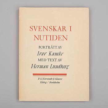 """PLANCHVERK, """"Svenska i nutiden"""" med porträtt av Ivar Kamke med text av Herman Lundborg, 1934."""