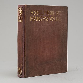 "BOOK, ""Axel Herman Haig (Hägg) and his work"", av E. A. Armstrong 1905."