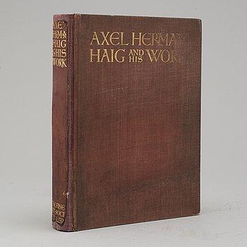 """BOK, """"Axel Herman Haig (Hägg) and his work"""", av E. A. Armstrong 1905."""