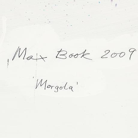 Max mikael book, blandteknik på pannå, signerad och daterad 2009 a tergo.