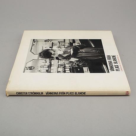 """Photobook, christer strömholm, """"vännerna från place blanche"""", signed."""