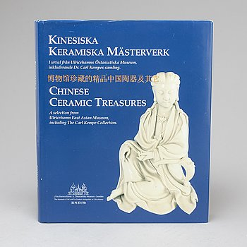 "BOOK, ""Chinese Ceramic Treasures"", including The Carl Kempe Collection"", Ulricehamn, Sweden, 2002."