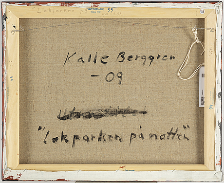 Kalle berggren, canvas, signed and dated -09 on verso.