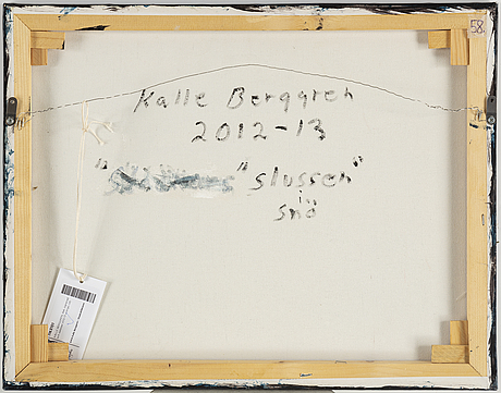 Kalle berggren, canvas, signed and dated 2012-13 on verso.