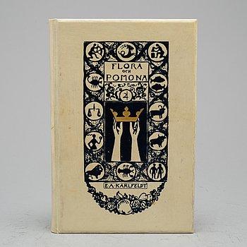 """BOK, E A Karlfeldt """"Flora & Pomona"""", numrerad 10/10 med författarens porträtt samt egenhändiga namnteckning."""