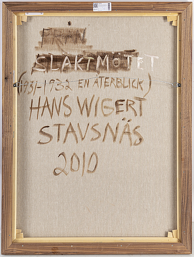 Hans wigert, olja på duk, a tergo signerad hans wigert och daterad stavsnäs 2010