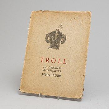 """JOHN BAUER, """"Troll"""", svit om tio litografier, osignerade, Ernst Bauers Förlag Göteborg, A. Börtzells, 1915."""