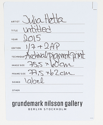 Julia hetta, photograph signed and dated 2016 on verso, edition 1/7.
