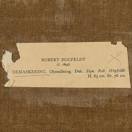 Robert hÖgfeldt, olja på duk, signerad.