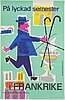 """Litografisk reseaffisch, """"på lyckad semester i frankrike"""", imp. s.a. courbet, paris, frankrike, 1960-tal."""