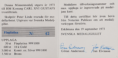 A commemorative platinum 999/1000 medallion, carl xvi gustaf, king of sweden 1973, numbered 42/50, marked p. lunde -73.