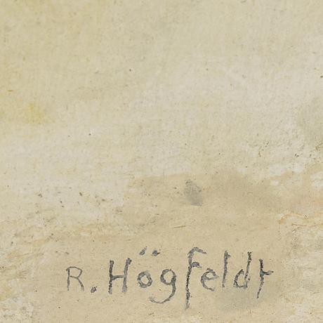 Robert hÖgfeldt, oil on panel, signed.