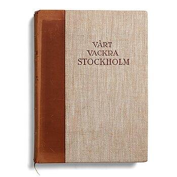 """1112. Henry B. Goodwin, """"Vårt vackra Stockholm"""", 1920."""