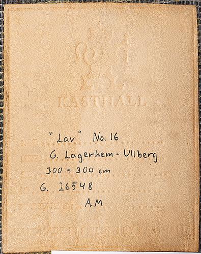 """Gunilla lagerhem ullberg, a carpet, """"lav"""" no. 16, ca 294 x 287,5 cm."""