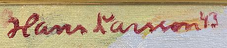 Hans larsson, olja på duk signerad o h daterad 43.
