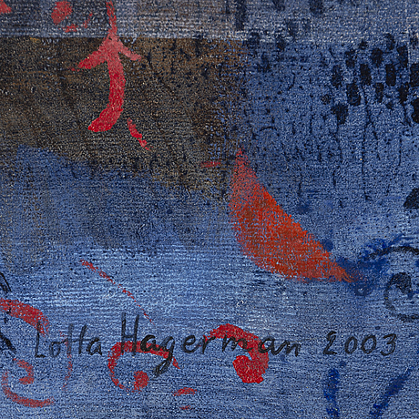 Lotta hagerman, oil & acrylic on canvas, signed and dated 2003.