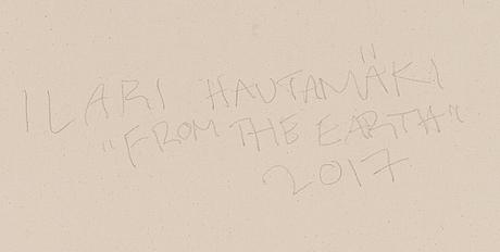 """Ilari hautamäki, """"from the earth""""."""