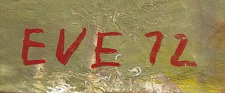 Eve eriksson, olja på pannå, signerad och daterad 72.