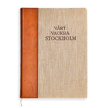 """229. Henry B. Goodwin, """"Vårt vackra Stockholm"""", 1920."""