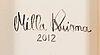 Milla kuisma, öljy ja akryyli kankaalle, a tergo signeerattu ja päivätty 2012.