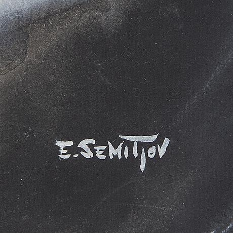 Eugen semitjov, blandteknik, signerad.