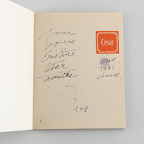Three signed exhibition catalogues, peter widman, christo, césar, different exhibitions, 1976-1994.