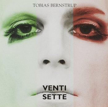 7. TOBIAS BERNSTRUP, Venti Sette collectors edition.