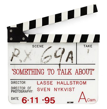 "CLAPPER BOARD, from the movie ""Something to talk about"", USA 1995. Director: Lasse Hallström. Marked with ink ""R.X 69 A"" and dated with scotch tape 6.11..."