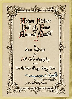 "A DIPLOMA, Motion Pictures Hall of Fame Annual Award. To Sven Nykvist for Best cinematography ""The postman alway..."