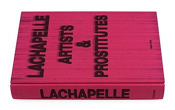 "218. David LaChapelle, ""LaChapelle: Artists and Prostitutes"", 2006."