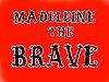 "Nathalie djurberg, ""madeleine the brave""."