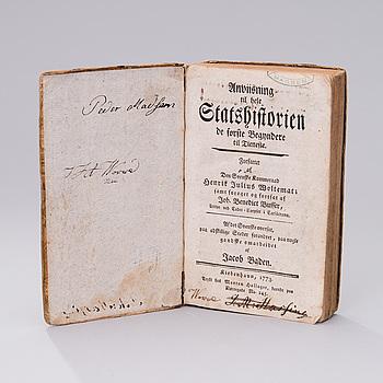 """BOK, Henrik Julius Woltemat: """"Anviisning til hele Statshistorien, de förste Begyndere til Tieneste"""", Köpenhamn 1773."""