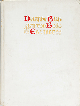 DEUTSCHE BURGEN, 2 vol av Bodo Ebhardt. Utgiven av Ernst Wasmuth A.-G. Berlin.