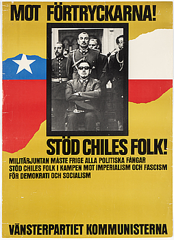 "POLITICAL POSTER, ""Stöd Chiles Folk!"", by Leif Thollander, offset print, from 1973."