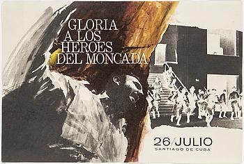 """POLITICAL POSTER, """"Gloria a los Heroes del Moncada"""", offsetprint, 1970s."""