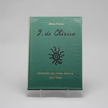 """BOK, """"Giorgio de Chirico"""", Alfonso Ciranna, numrerad 195/1500, Italien, 1969."""