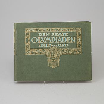 """BOK, """"Den femte Olympiaden i Bild och Ord"""", PROGRAM och BREVMÄRKEN, 3 st, rörande OS i Stockholm 1912."""
